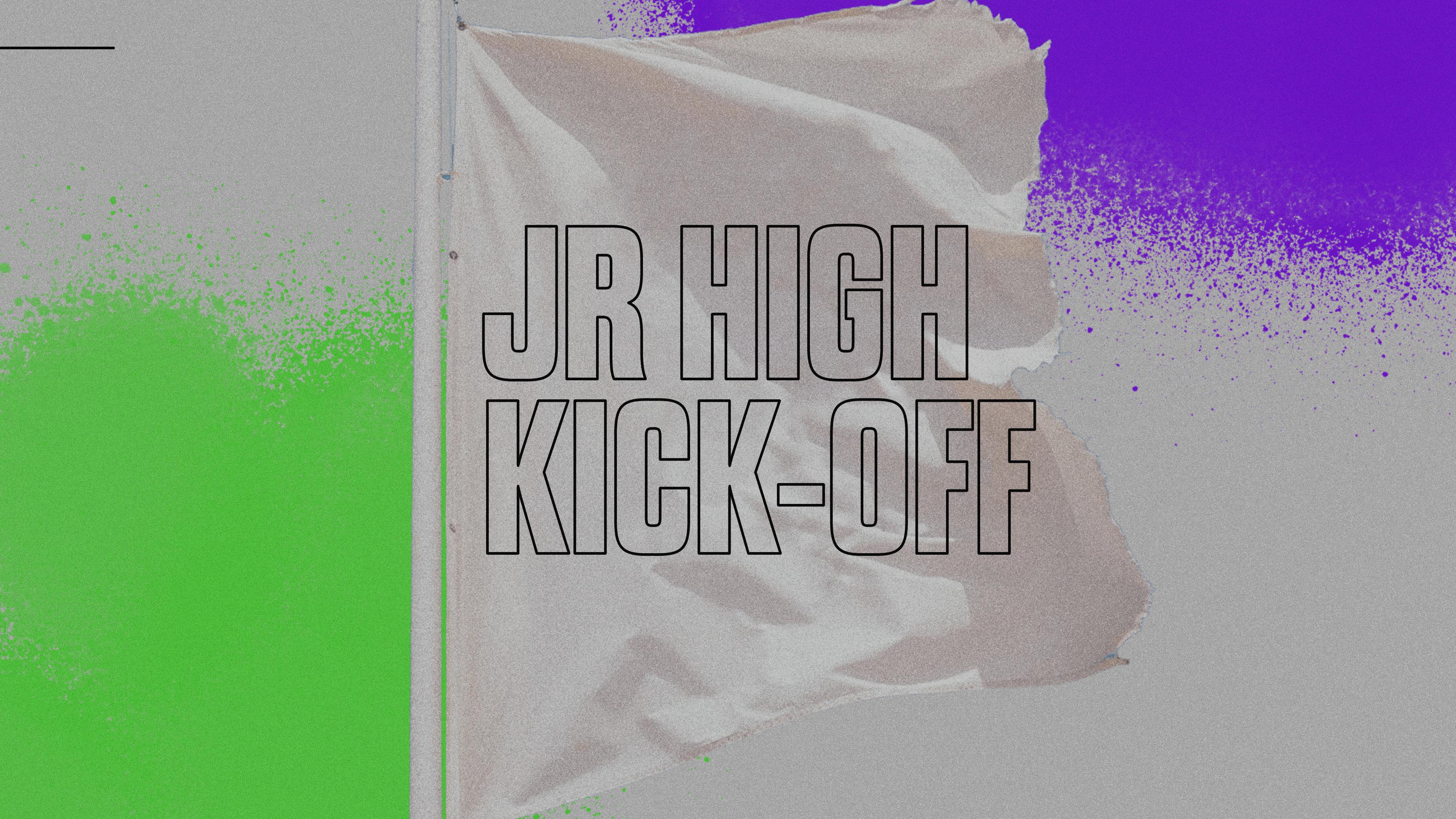 Jr. High Kick-Off